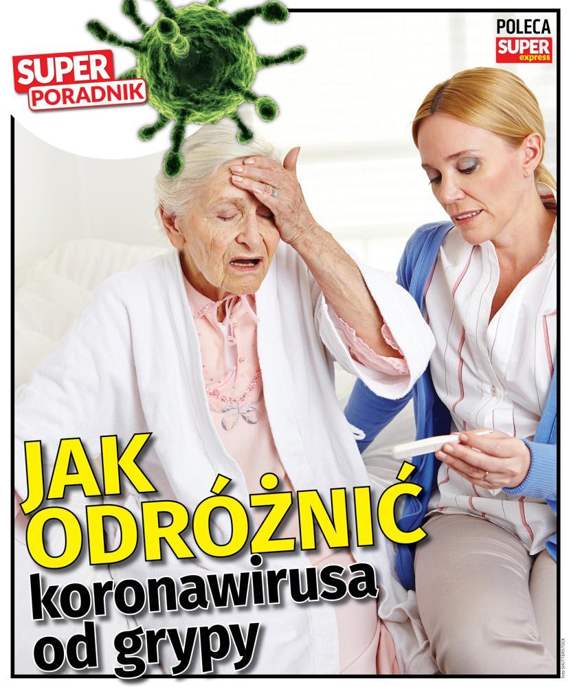 Super Poradnik. Jak odróżnić grypę od koronawirusa